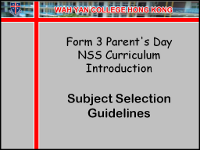 F.3 Parent's Day NSS Curriculum Introduction  Subject Selection Guidelines