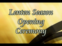 Lenten Season Opening Ceremony