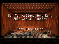 WYHK 2013 Annual Concert Body Percussion