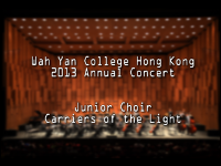 WYHK 2013 Annual Concert Junior Choir - Carriers of the Light