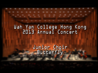 WYHK 2013 Annual Concert Junior Choir - Butterfly