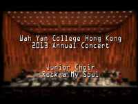 WYHK 2013 Annual Concert Junior Choir - Rock-a My Soul